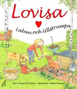 Lovisa, Laban och Ullstrumpa ISBN 91-29-62236-0 Pris: 75 kr + frakt 50 kr